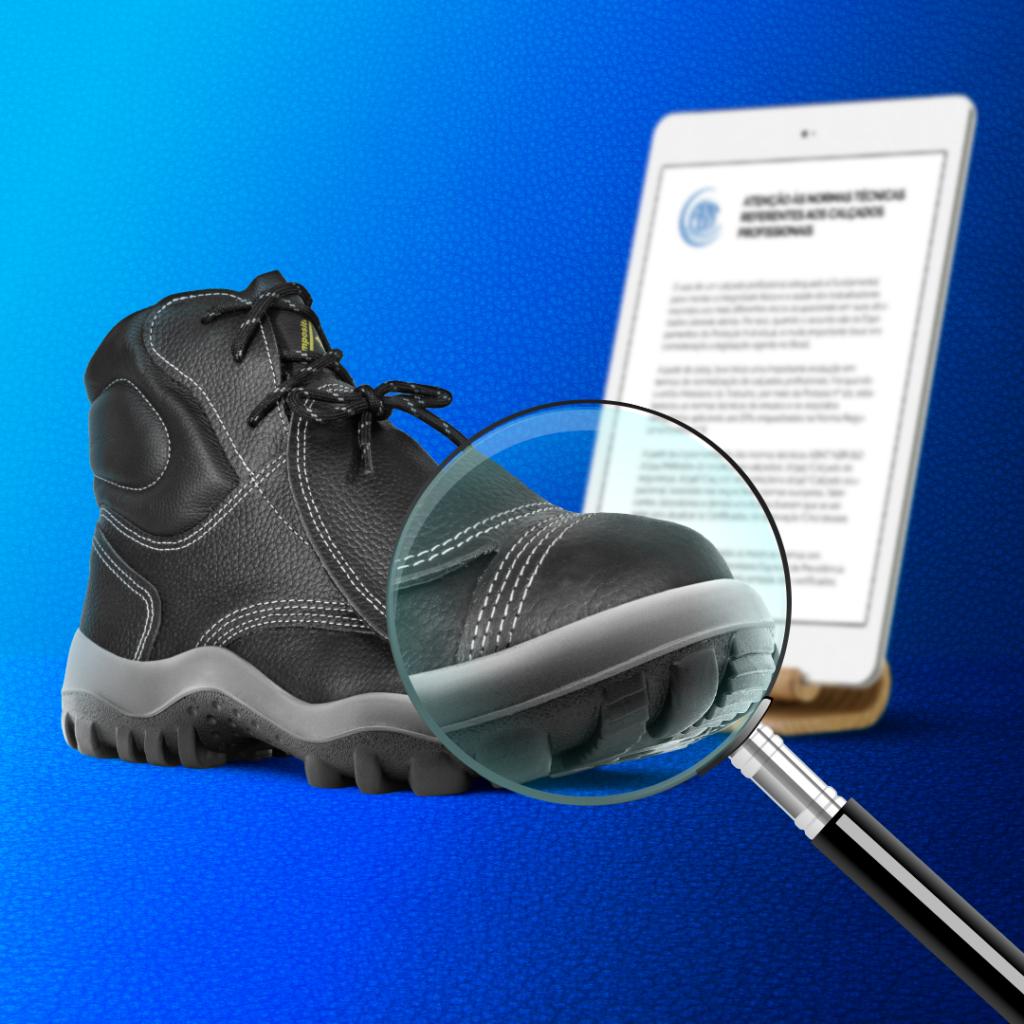 Atenção às normas técnicas referentes aos calçados profissionais